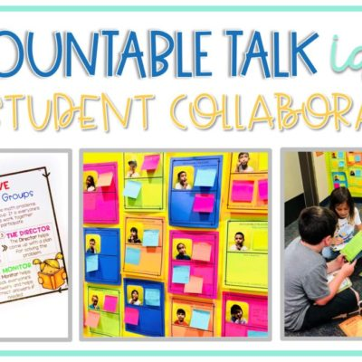 Best Practices for Accountable Talk & Student Collaboration