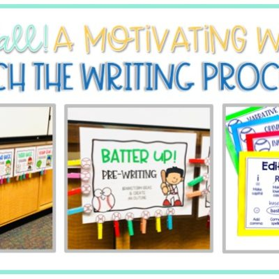 Teaching the Writing Process with a Fun and Motivating Baseball Theme