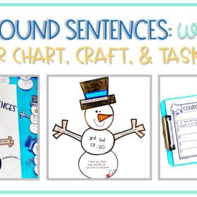 Compound Sentences: Snowman Anchor Chart, Craft, & Winter Task Cards