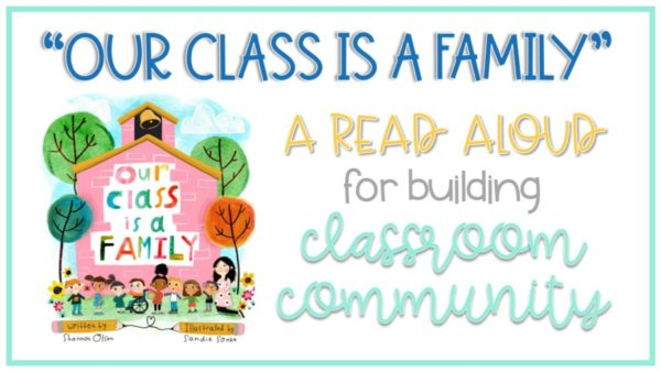 Our Class is a Family REad Aloud Book for building classroom community