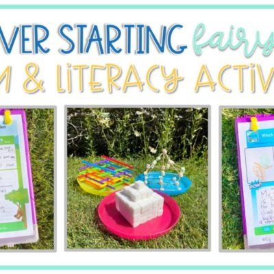 The Never Starting Fairy Tales: STEM & Literacy Activities