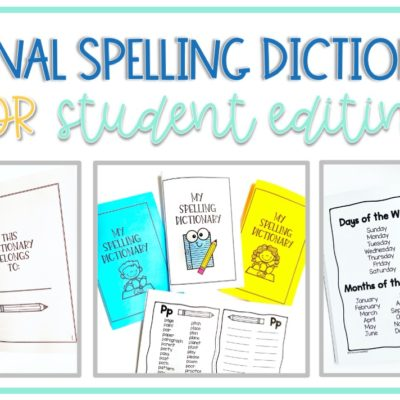 Teaching Students How to Self Edit Writing Using Personal Spelling Dictionaries