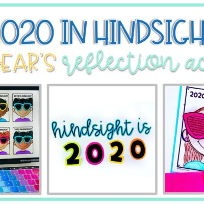 Hindsight is 2020: A New Year's Writing Craft for Student Reflection
