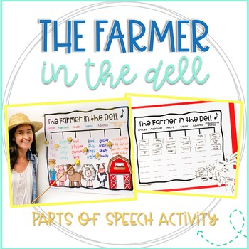 farmer in the dell parts of speech activities