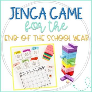 Jenga Game for the End of the School Year Reflection