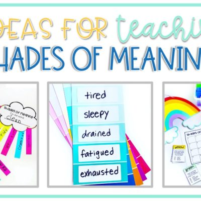 5 Ideas for Teaching Shades of Meaning