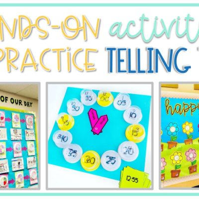 Hands-On Activities to Teach Telling Time