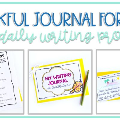 Thankful Journal for Students with Daily Writing Prompts