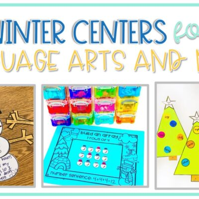 Winter Centers for Language Arts and Math